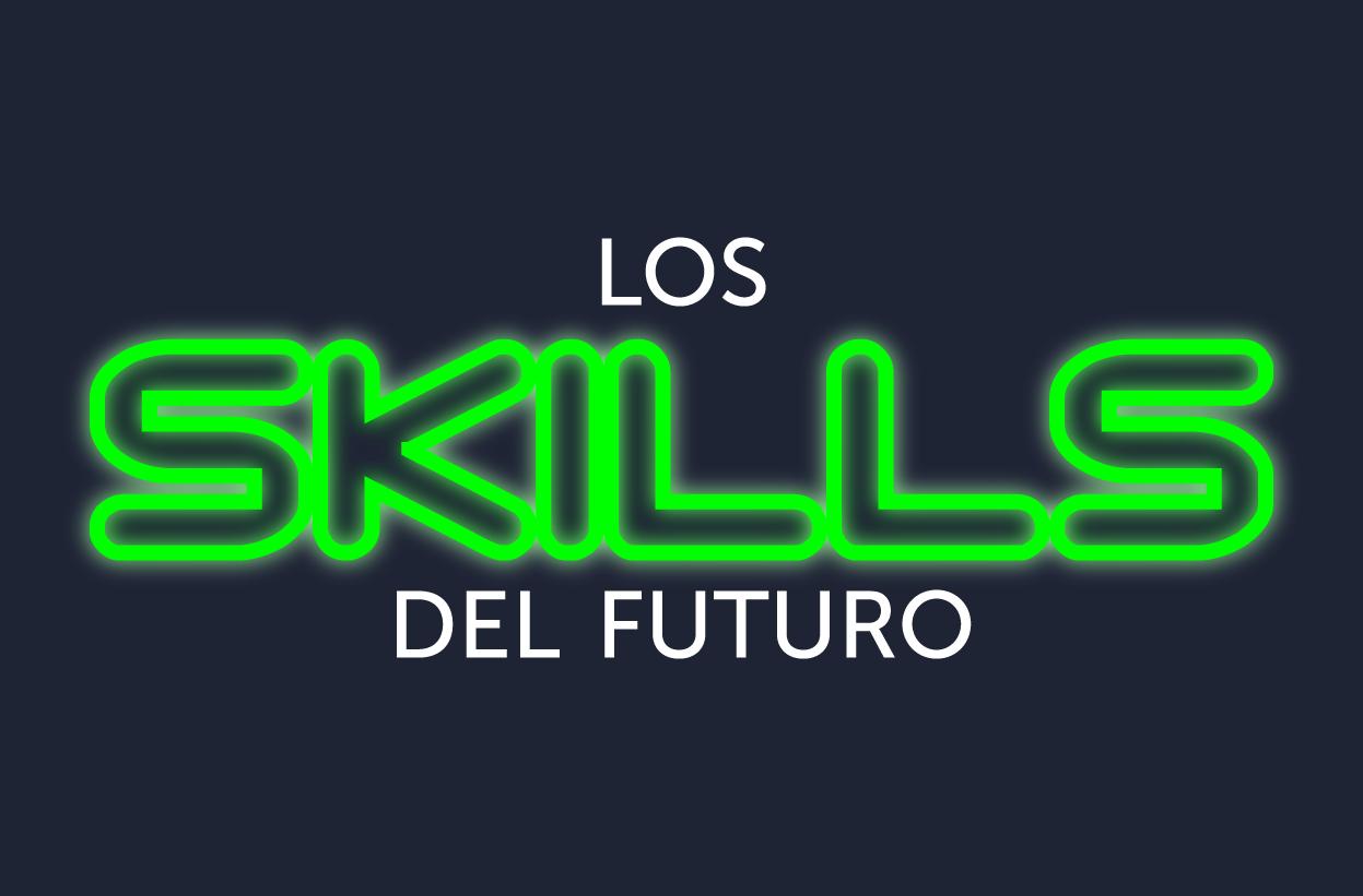 Los skills del futuro