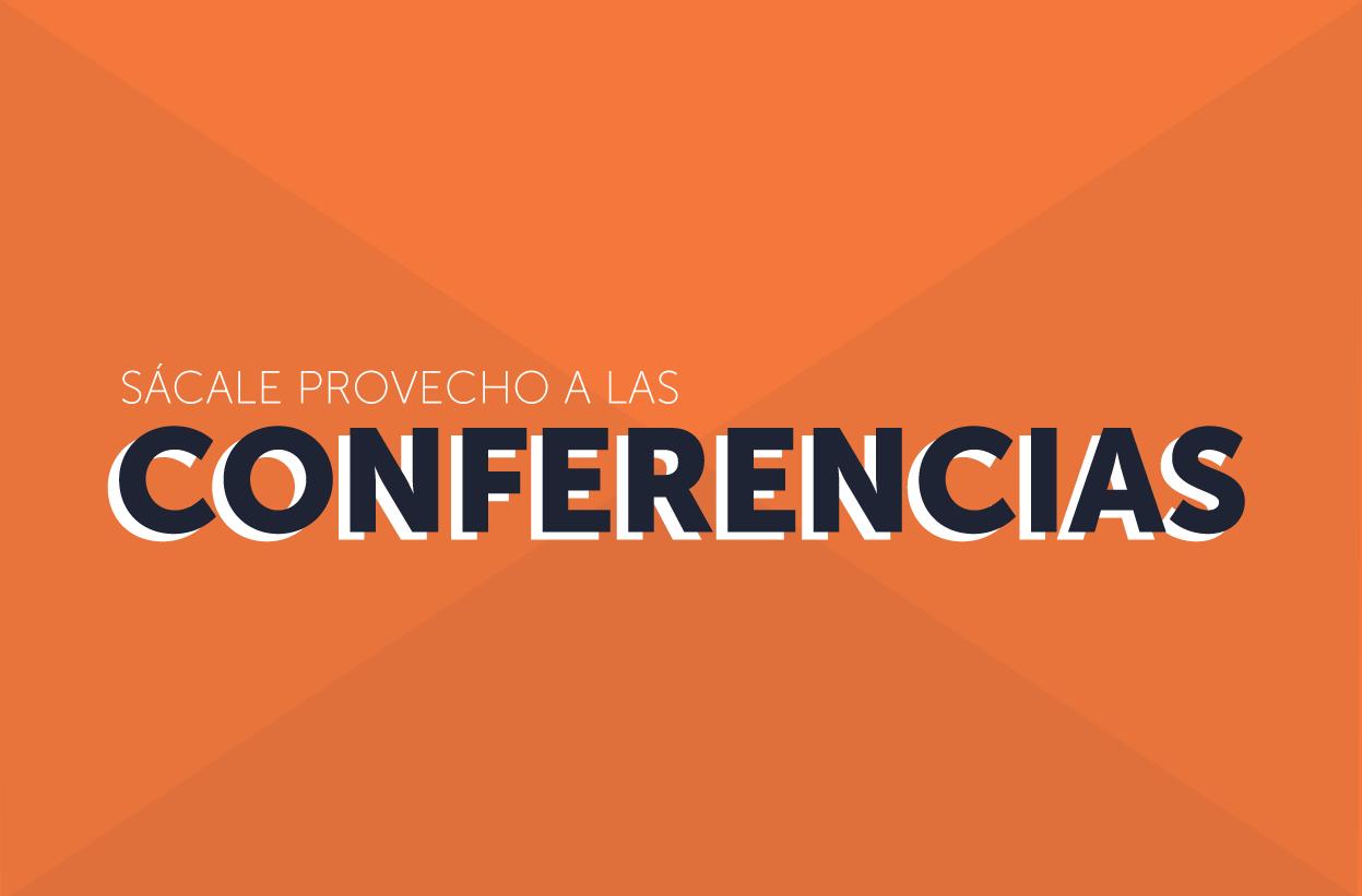 Por qué sí asistir a conferencias
