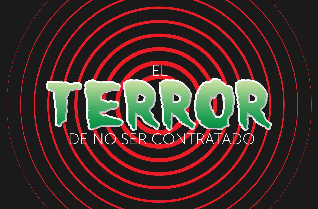 El terror de no ser contratado